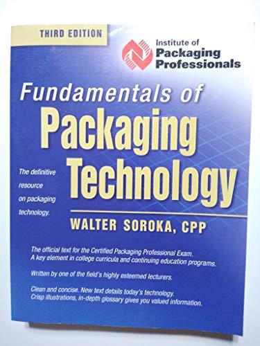 Fundamentals of Packaging Technology: Soroka, Walter