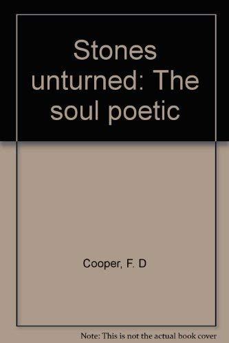 9781930269002: Stones unturned: The soul poetic