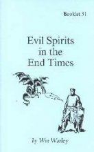 9781930275423: Evil Spirits in the End Times