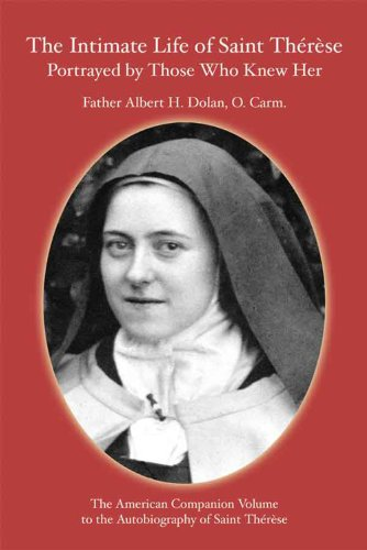 9781930278080: The Intimate Life of Sait Therese Portrayed by Those Who Knew Her