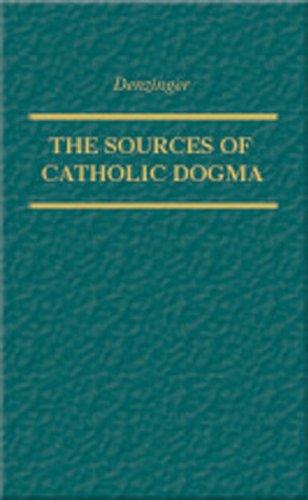 The Sources of Catholic Dogma: Henry Denzinger