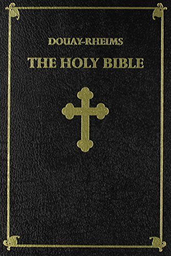 9781930278240: The Holy Bible: Douay-Rheims Version