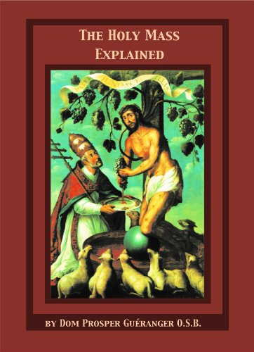 9781930278530: The Holy Mass Explained