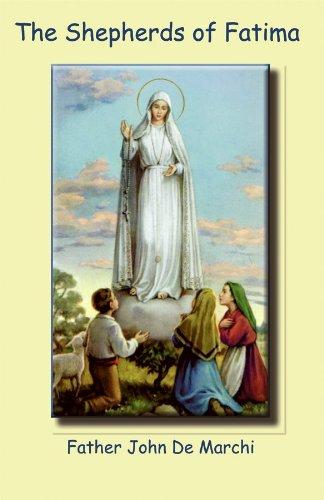 The Shepherds of Fatima: Father John De