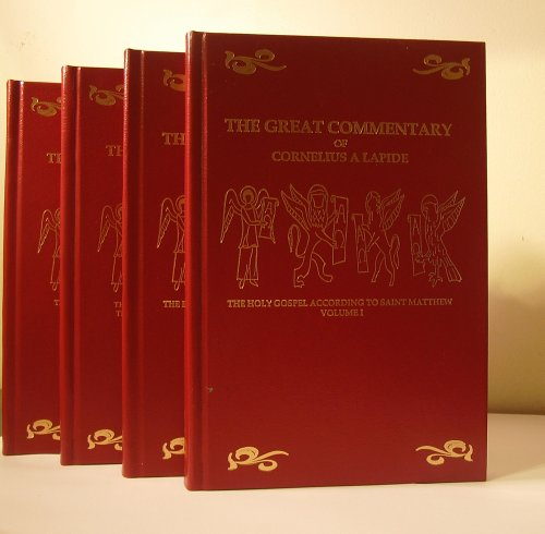 9781930278714: The Great Commentary of Cornelius A' Lapide