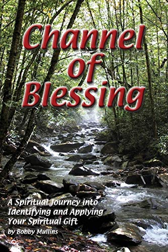9781930285033: Channel of Blessing
