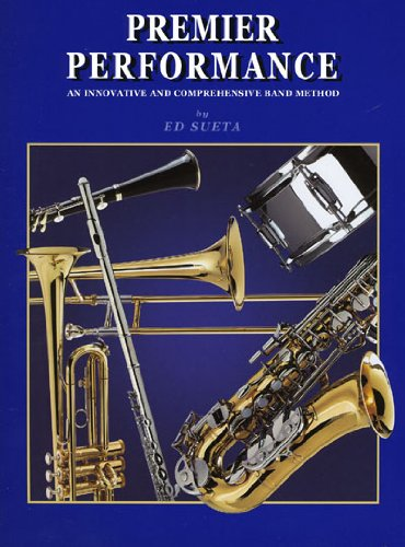 9781930292055: Premier Performance - Alto Saxophone - Book 1 with CD