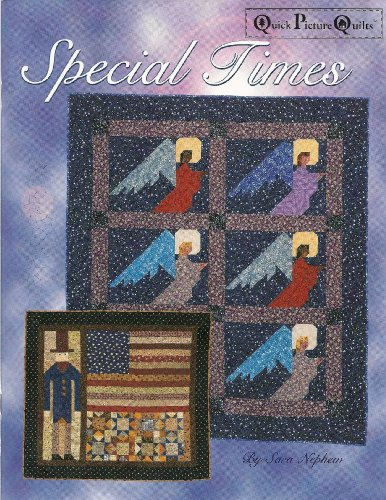 Special Times: Quick Picture Quilts (193029400X) by Sara Nephew