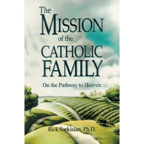 9781930314023: Mission of the Catholic Family