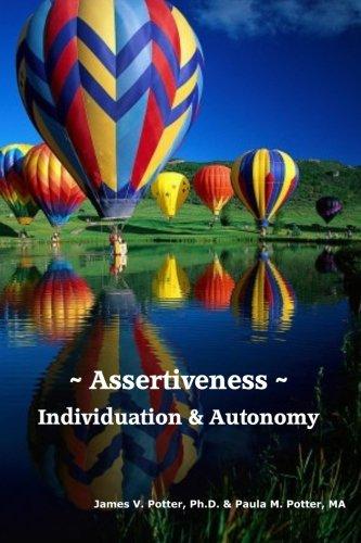 9781930327603: Assertiveness, Individuation & Autonomy: An Assertiveness Training Manual