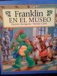 Franklin En El Museo/Franklin's Class Trip (Franklin the Turtle) (Spanish Edition) (9781930332126) by Paulette Bourgeois; Sharon Jennings
