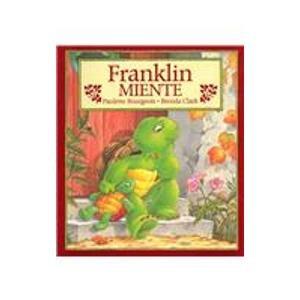 9781930332133: Franklin Miente = Franklin Fibs