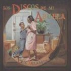 9781930332218: Los discos de mi abuela / Grandma's Records (Spanish Edition)