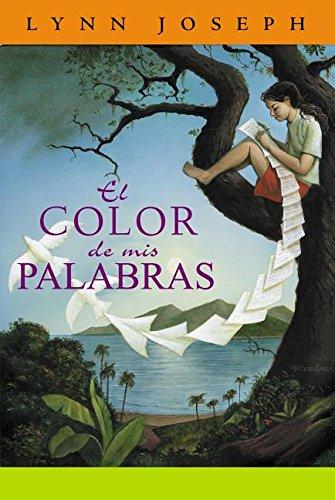 El Color De Mis Palabras (Spanish Edition): Joseph, Lynn; Jimenez Rioja, Alberto