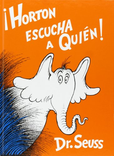 9781930332355: Horton Escucha a Quién! (Spanish Edition)