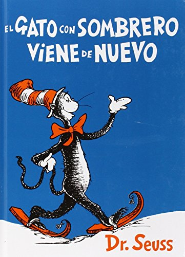 9781930332430: El gato con sombrero viene de nuevo (I Can Read It All by Myself Beginner Books (Hardcover)) (Spanish Edition)