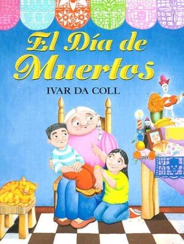 9781930332447: El Dia de Muertos (Spanish Edition)