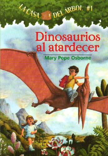 9781930332492: Dinosaurios al atardecer (Casa del arbol) (Spanish Edition)