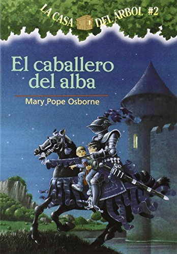 9781930332508: La casa del árbol # 2 El Caballero del Alba (Spanish Edition) (La casa del arbol / Magic Tree House)