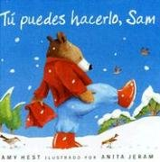 Tu Puedes Hacerlo, Sam (Spanish Edition) (193033253X) by Amy Hest