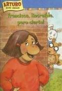 9781930332928: Francisca, increible, pero cierto! / Francine, Believe It or Not! (Una aventura de Arturo / An Arthur Adventure) (Spanish Edition)