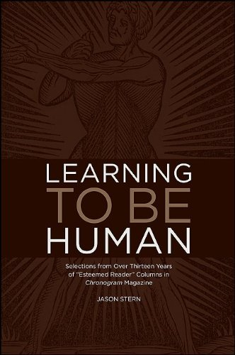 """9781930337541: Learning to be Human: Selections from Over Thirteen Years of """"Esteemed Reader"""" Columns in Chronogram Magazine (Codhill Press)"""