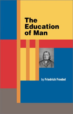 9781930349025: The Education of Man