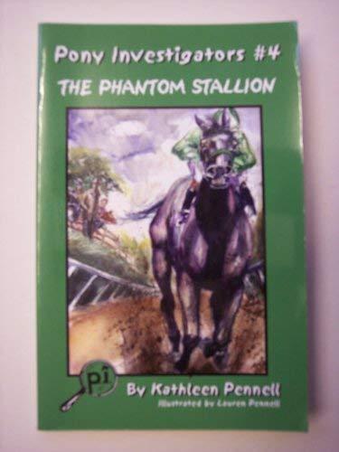 9781930353732: The Phantom Stallion (Pony Investigators Ser)