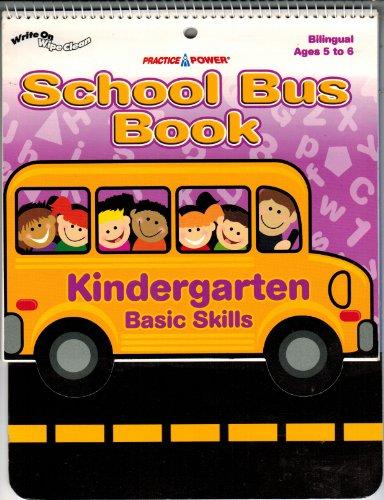 9781930355422: Kindergarten Basic Skills School Bus Book, Bilingual Ages 5-6, Wipe Off