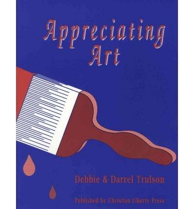 Appreciating Art: Darrel A. Trulson;