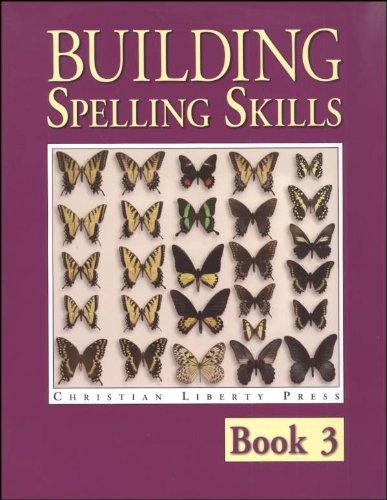 9781930367074: Building Spelling Skills 3