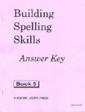 9781930367128: Building Spelling Skills 5 Answer Key