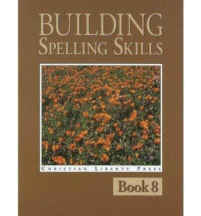 9781930367173: Building Spelling Skills 8