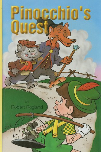 Pinocchio's Quest (1930367554) by Robert Rogland; Vic Lockman; Michael J. McHugh