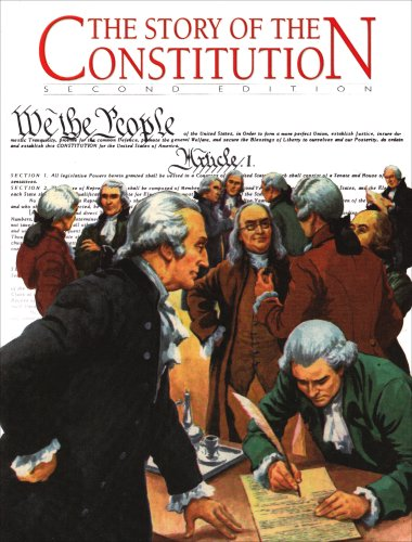 The Story of the Constitution, 2nd Edition: Bloom, Sol, Johnson, Lars, McHugh, Michael J., Johnson,...