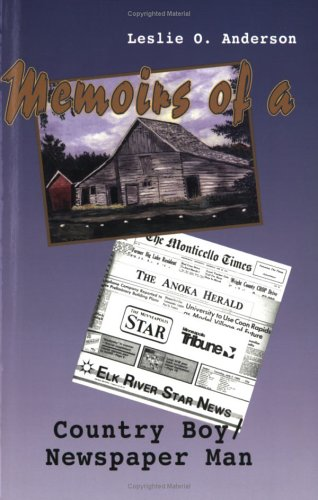 9781930374089: Memoirs of a Country Boy/Newspaper Man