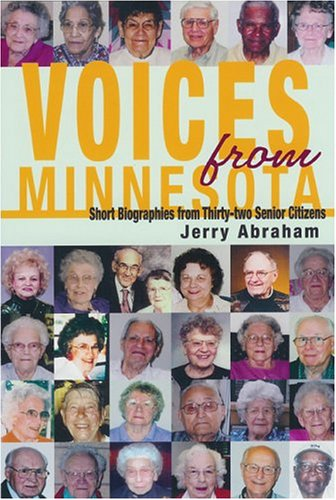 Voices From Minnesota: Short Biographies From Thirty-two Senior Citizens: Abraham, Jerry