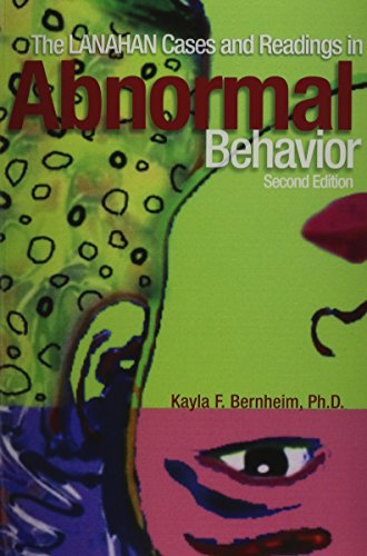 The Lanahan Cases and Readings in Abnormal Behavior: Kayla F. Bernheim