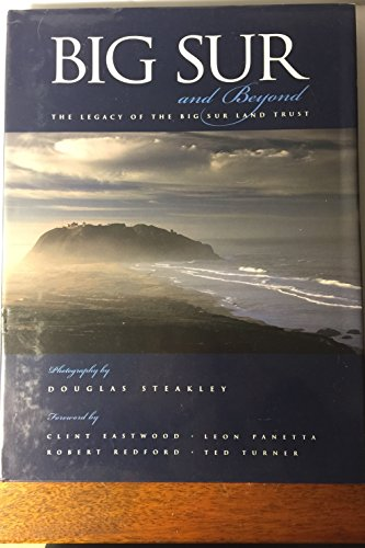 9781930401532: Big Sur and Beyond: The Legacy of the Big Sur Land Trust