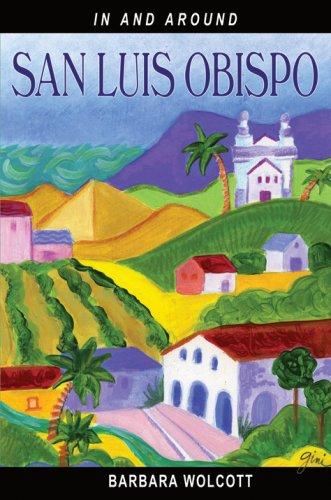In & around San Luis Obispo: Barbara Wolcott