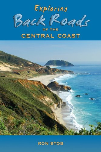 9781930401808: Exploring Back Roads of the Central Coast