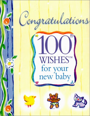 9781930408067: Congratulations: 100 Wishes for Your New Baby