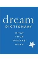 Dream Dictionary: What Your Dreams Mean: Magee, Susan F.