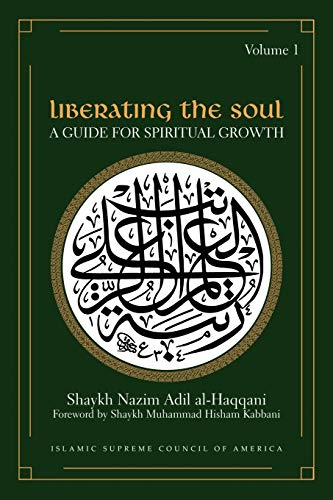 9781930409149: Liberating the Soul: A Guide for Spiritual Growth, Volume One (Sufi Wisdom Series)