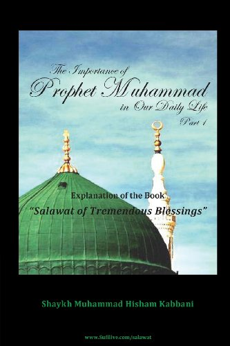 9781930409897: The Importance of Prophet Muhammad in Our Daily Life, Part 1