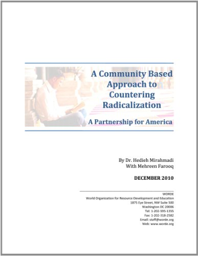 A Community Based Approach to Countering Radicalization: A Partnership for America: Hedieh ...