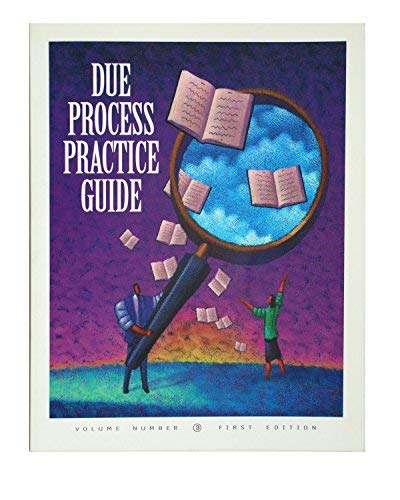 Due Process Practice Guide (Winning the Collection: John Gliha