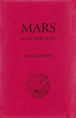 9781930423084: Mars. As the Abode of Life.