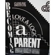 Becoming a Love and Logic Parent: Parent Handbook