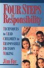 9781930429079: Four Steps to Responsibility: Techniques to Lead Children to Responsible Decision Making